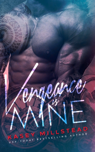 VENGEANCE IS MINE KASEY MILLSTEAD AMAZON KINDLE EBOOK COVER