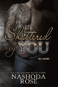 shattered by you