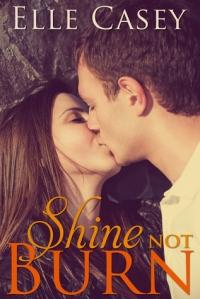 shine not burn 2