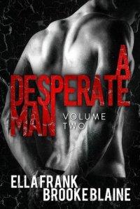 a desperate man vol 2