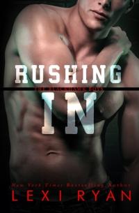 rushing in